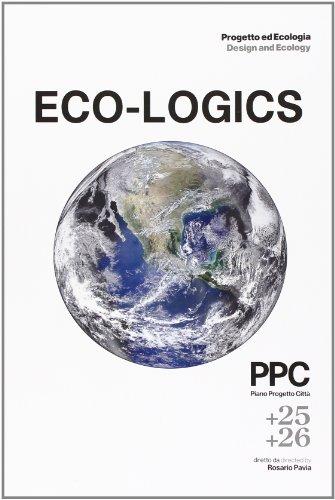 Progetto Ed Ecología Design And Ecología PPC +25 +26 (PPC Piano Progetto Citta / Plan Project Town)
