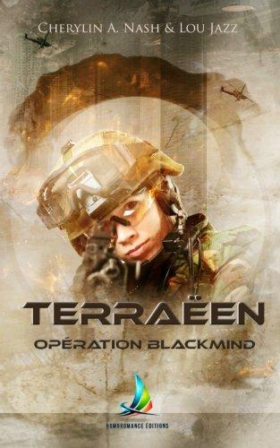 Terraëen : Opération Blackmind ~ Tome 1 | Roman lesbien