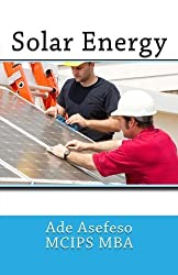 Solar Energy by Ade Asefeso MCIPS MBA (2014-06-04)
