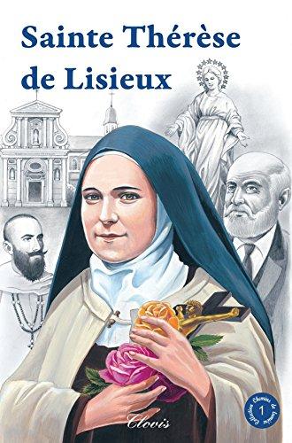 Sainte Thérèse de Lisieux (Chemins de lumière n° 1)