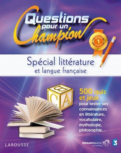 Spécial littérature et langue française : Questions pour un champion
