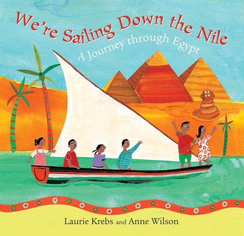 We're Sailing Down the Nile por Laurie Krebs