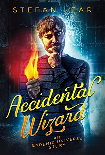 Accidental Wizard (The Accidental Wizard Book 0) (English Edition)