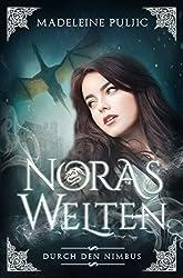 Durch den Nimbus (Noras Welten 1)