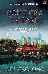Don't Cry, Tai Lake: Inspector Chen 7 (Inspector Chen Cao)