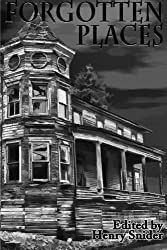 The Horror Society Presents: Forgotten Places
