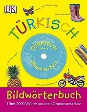 Bildwörterbuch Türkisch: Über 200 Wörter aus dem Grundwortschatz