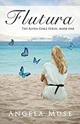 Flutura: The Alpha Girls Series, book one: Volume 1 by Angela Muse (2014-01-15)