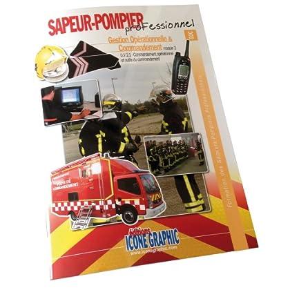 Livre Formation Chef d'Agres 1 équipe SPP - Gestion Opérationnelle et Commandement