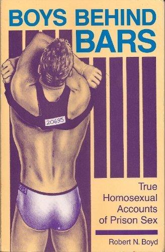 Boys Behind Bars: True Homosexual Accounts of Prison Sex (1992-12-01)