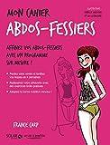 Mon cahier Abdos-fessiers - Solar - 05/01/2017