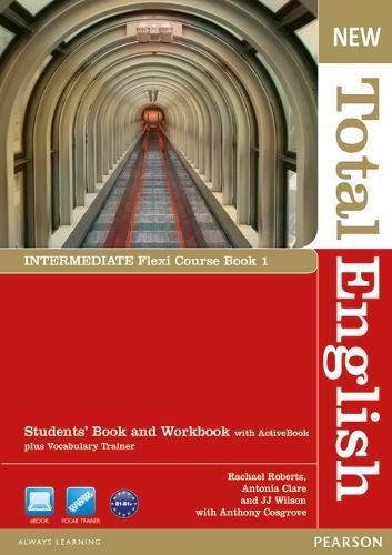 New Total English Intermediate Flexi Coursebook 1 Pack