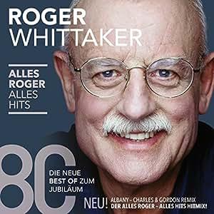 Alles Roger-Alles Hits (die neue Best Of)