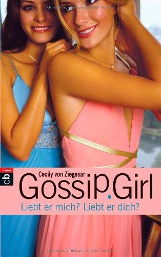 Gossip Girl 11. Liebt er mich? Liebt er dich?