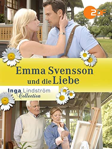 Inga Lindström: Emma Svensson und die Liebe