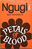 Petals of Blood (Heinemann African Writers Series)