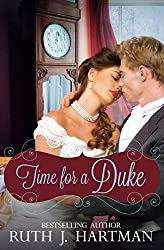 Time for a Duke by Ruth J Hartman (2015-11-24)