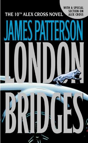 London Bridges (Alex Cross, Band 10) -