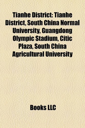 tianhe-district-south-china-normal-university-guangdong-olympic-stadium-citic-plaza-south-china-agri