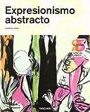 Expresionismo Abstracto (Taschen 25. Aniversario)