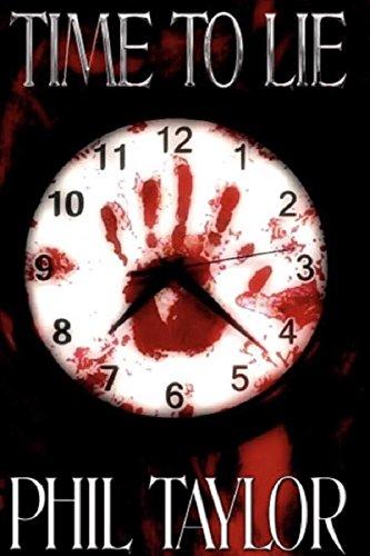 Time to Lie (Landon Bridges' Story Book 1) by [Taylor, Phil]