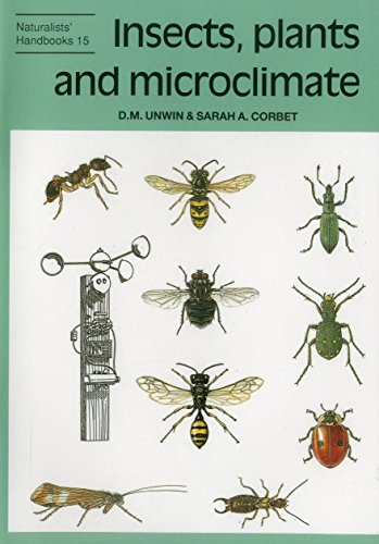Insects, Plants and Microclimate (Naturalists' Handbook Series)