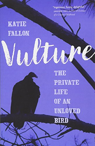 Condor Vogel (Vulture: The Private Life of an Unloved Bird)
