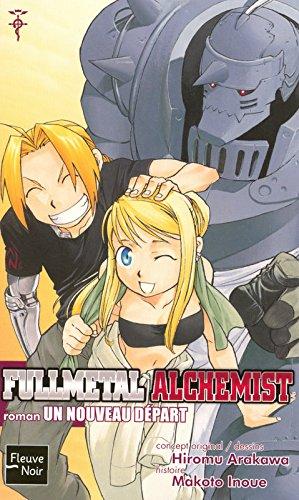 FullMetal Alchemist - Roman - Un nouveau départ Vol.6 par INOUE Makato