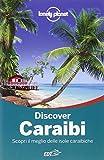 Discover Caraibi. Scopri il meglio delle isole caraibiche
