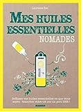 Mes huiles essentielles nomades : Avec une clé USB diffuseur d'huiles essentielles