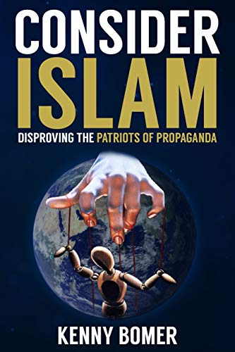 Consider Islam: Disproving the Patriots of Propaganda