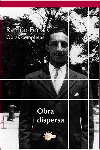 Obra Dispersa (Obra Completa Ramon Feria) por Ramón Feria Caballero