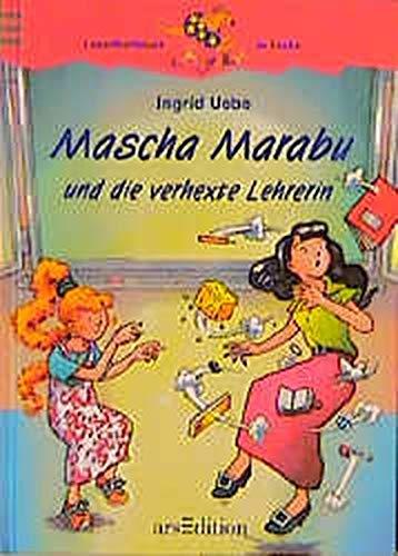Mascha Marabu und die verhexte Lehrerin (Känguru - Leseabenteuer in Farbe / Ab 8 Jahren) -