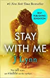 Stay With Me (Wait For You, Book 3) by J. Lynn (2014-12-04)