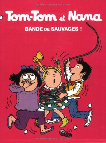 tom-tom-et-nana-tome-6-bande-de-sauvages-bayard-bd-poche