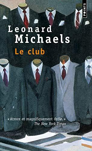 Le Club par Leonard Michaels