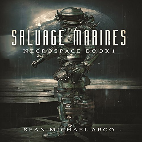 salvage-marines-necrospace-book-1