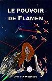 Le pouvoir de Flamen