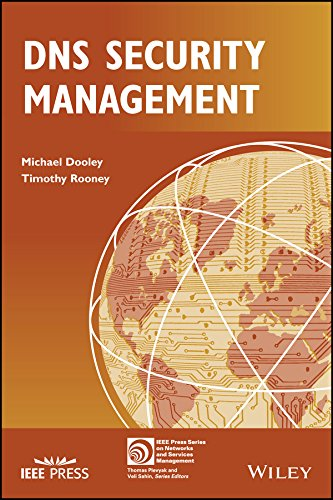 DNS Security Management (IEEE Press Series on Network Management) -