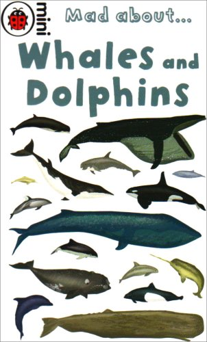 Mad about whales and dolphins