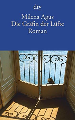 Die Gräfin der Lüfte: Roman