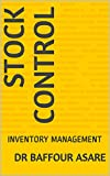 STOCK CONTROL: INVENTORY MANAGEMENT