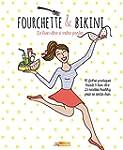 Fourchette et Bikini: Bien dans sa t�...