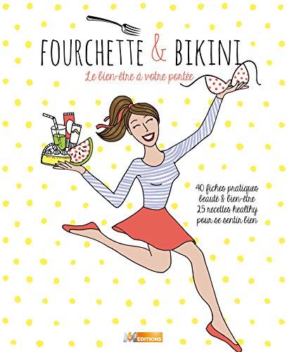 Fourchette et Bikini: Bien dans sa tête et bien dans son corps