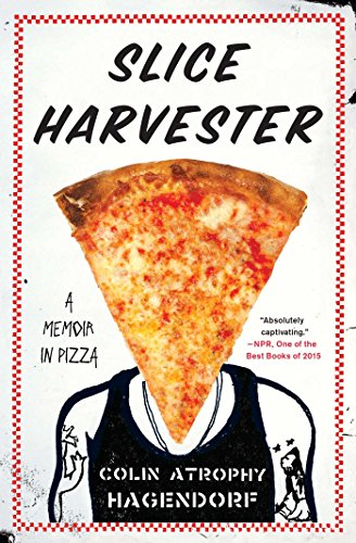 slice-harvester-a-memoir-in-pizza