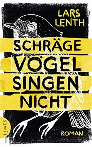 Buchseite und Rezensionen zu 'Schräge Vögel singen nicht' von Lars Lenth