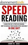 Speed Reading: A Guide for Fast, Effo...