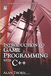 Introduction To Game Programming In C++ (Wordware Game Developer's Library) by Alan Thorn (2007-05-29)