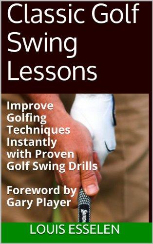 Classic golf swing lessons ebook louis esselen gary player amazon classic golf swing lessons by esselen louis fandeluxe Images