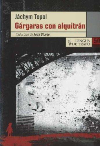 Gárgaras con alquitrán (OL) por Jáchym Topol